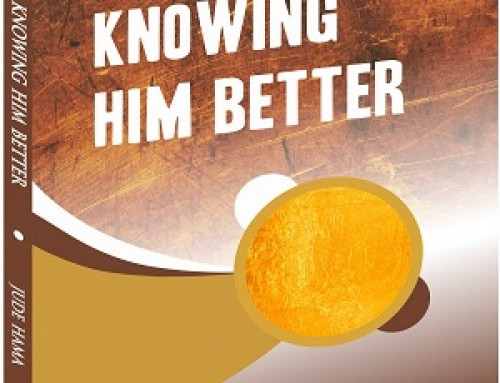 Knowing Him Better