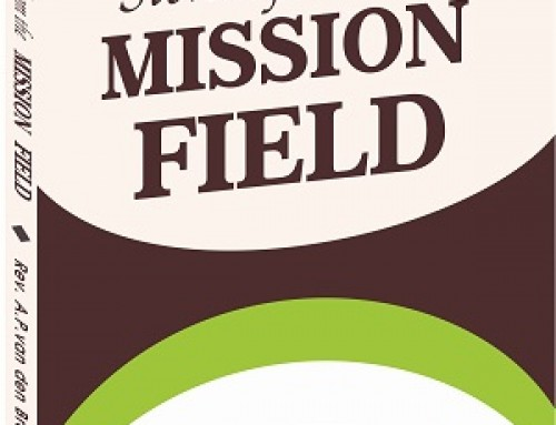 Stories From The Mission Field